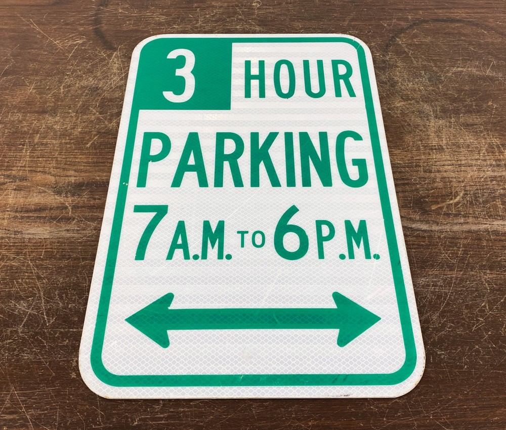 Original USA Schild - 3 Hour Parking 7AM to 6PM Verkehrsschild