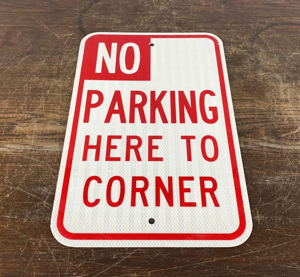 Original USA Schild - No Parking Here to Corner Verkehrsschild