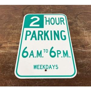 Original USA Schild - 2 Hour Parking 6AM to 6PM Verkehrsschild