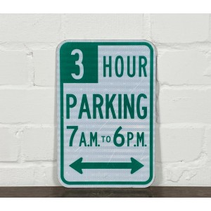 Original USA Schild - 3 Hour Parking 7AM to 6PM Verkehrsschild