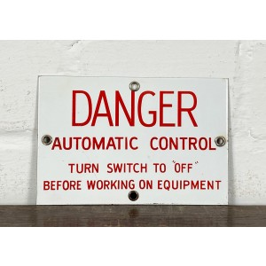 Original USA Schild - Danger Automatic Control Metallschild