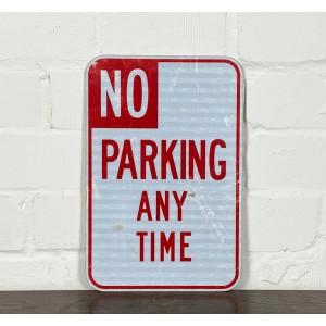 Original USA Schild - No Parking Any Time beidseitig Verkehrsschild